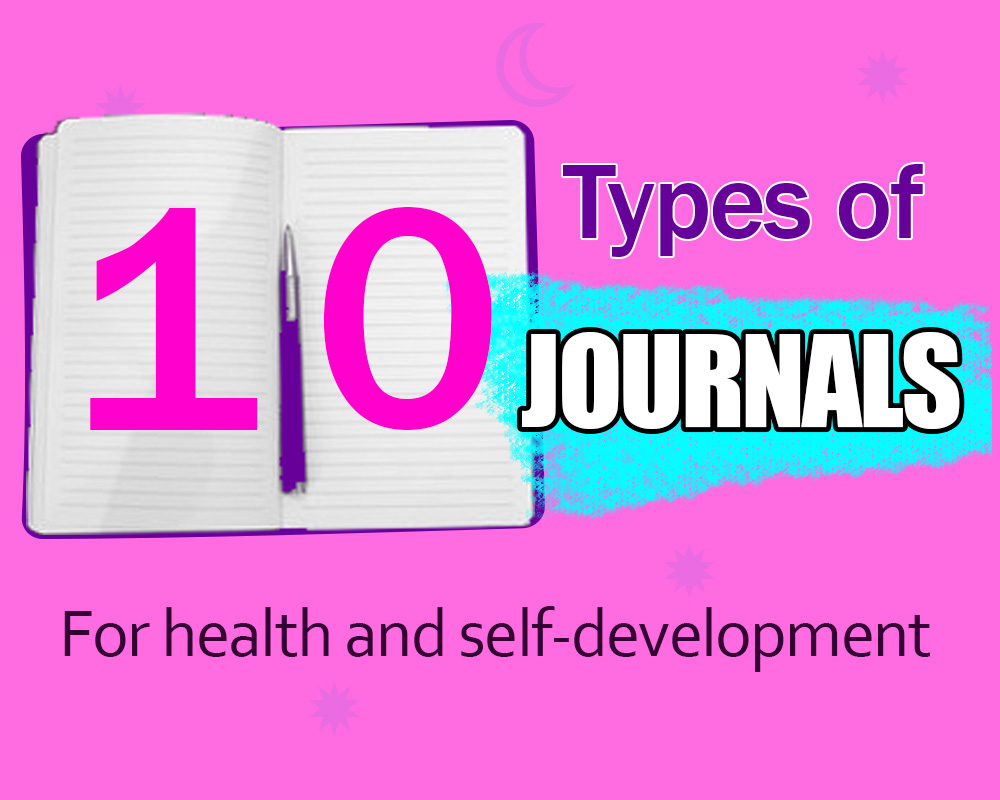 10 Types of Journals for Health and Self-Development