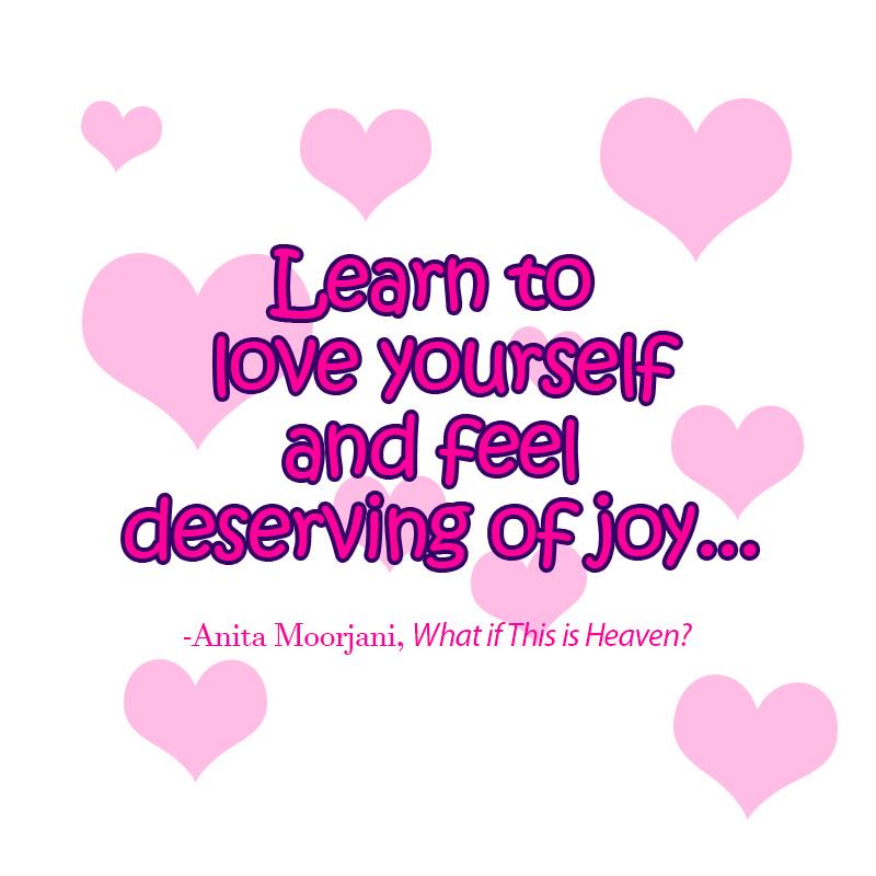 Love yourself quote Anita Moorjani