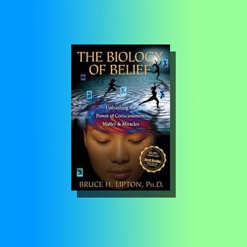 Buy the biology of belief