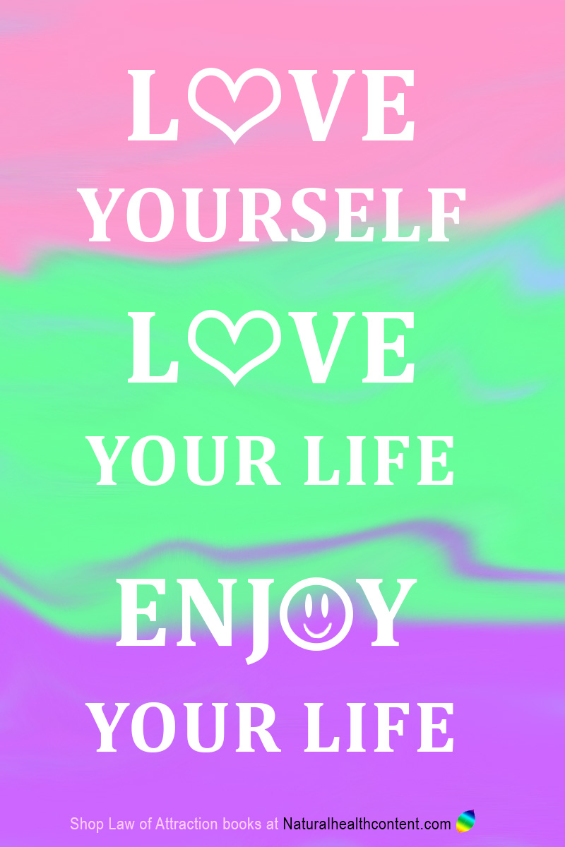 Love yoursellf Love your life