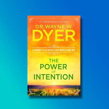 The Power of Intention Wayne Dyer LOA Shop