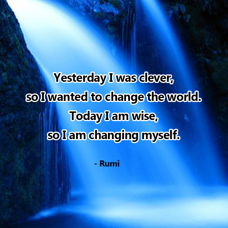 Rumi quote changing myself