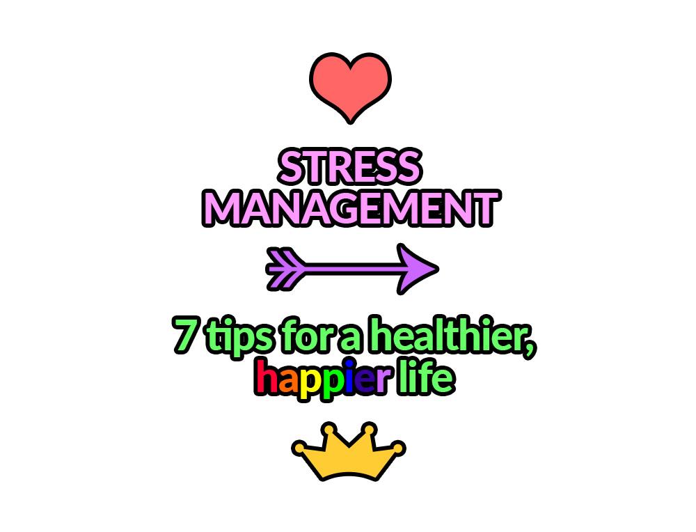 best tips for stress management