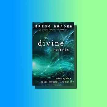 The Divine Matrix by Gregg Braden LOA shop