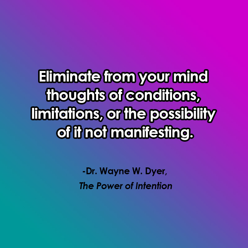 manifesting quotes from Wayne Dyer