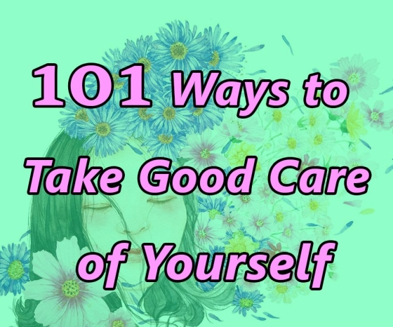 101 best ways to take good care of yourself